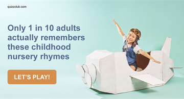 knowledge Quiz Test: Only 1 In 10 Adults Actually Remembers These Childhood Nursery Rhymes