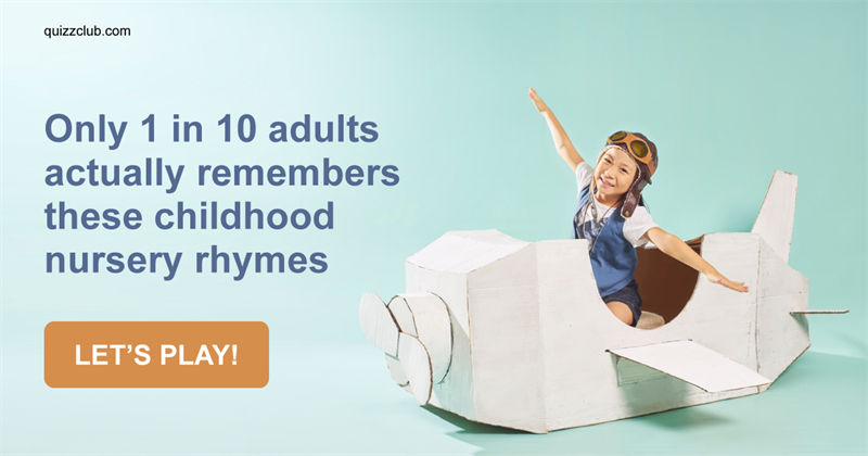 Only 1 In 10 Adults Actually Remembers These Childhood Nursery Rhymes