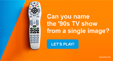 Movies & TV Quiz Test: Quiz: Can You Name The '90s TV Show From A Single Image?