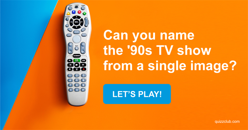 Quiz: Can You Name The '90s TV Show From A Single Image?