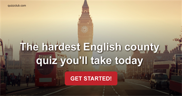 The hardest English county quiz you'll take today
