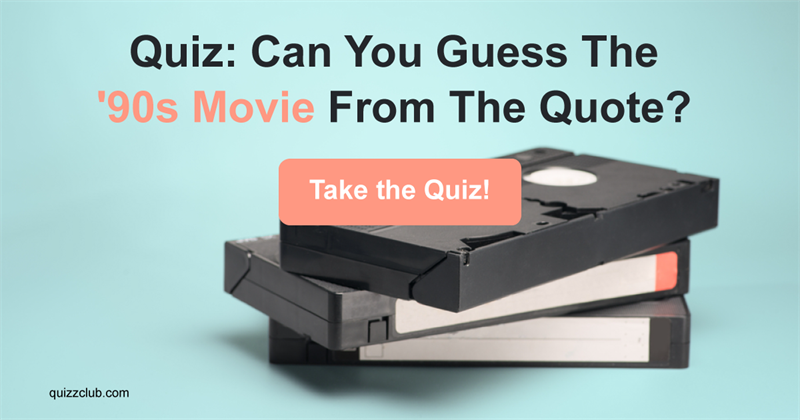 can you guess the 90s movie from trivia quiz quiz club