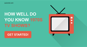 Movies & TV Quiz Test: How well do you know 1970s TV shows?