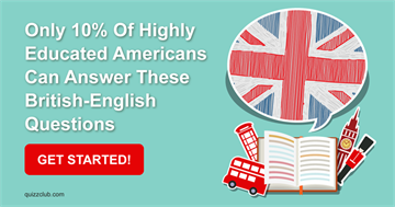 Quiz Test: Only 10% Of Highly Educated People Can Answer These British-English Questions