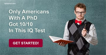 IQ Quiz Test: Only Americans With A PhD Got 10/10 In This IQ Test