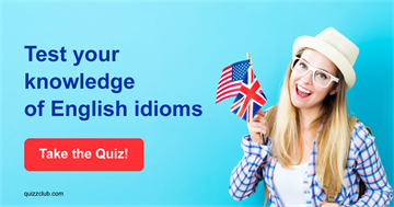 Quiz Test: Test your knowledge of English idioms