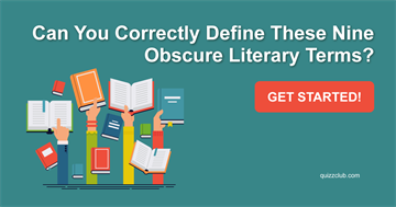 knowledge Quiz Test: Can You Correctly Define These Nine Obscure Literary Terms?