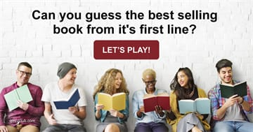 Quiz Test: Can you guess the best selling book from it's first line?