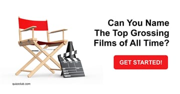 Movies & TV Quiz Test: Can You Name The Top Grossing Films of All Time?