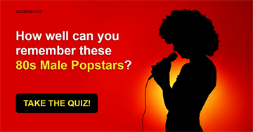 celebs Quiz Test: How Well Can You Remember These 80s Male Popstars?