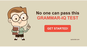 Quiz Test: No One Can Pass This Grammar-IQ Test