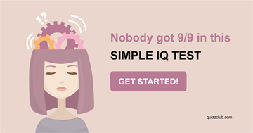 Quiz Test: Nobody Got 9/9 In This Simple IQ Test And It's Stumping The Internet