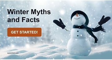 Nature Quiz Test: Winter Myths and Facts