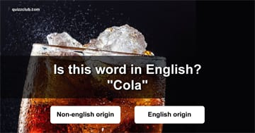 Geography Quiz Test: Are These Words in English?