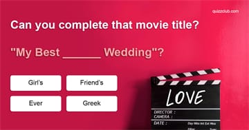 Movies & TV Quiz Test: Can You Complete That Movie Title?