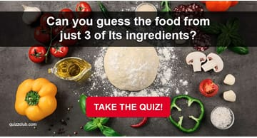 knowledge Quiz Test: Can You Guess The Food From Just 3 Of Its Ingredients?