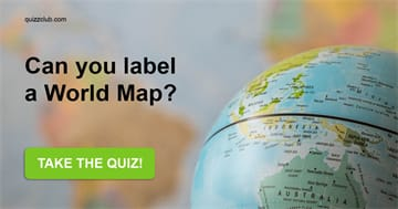 Geography Quiz Test: Can You Label A World Map?