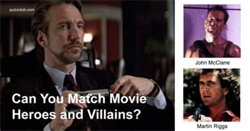 Movies & TV Quiz Test: Can You Match Movie Heroes and Villains?