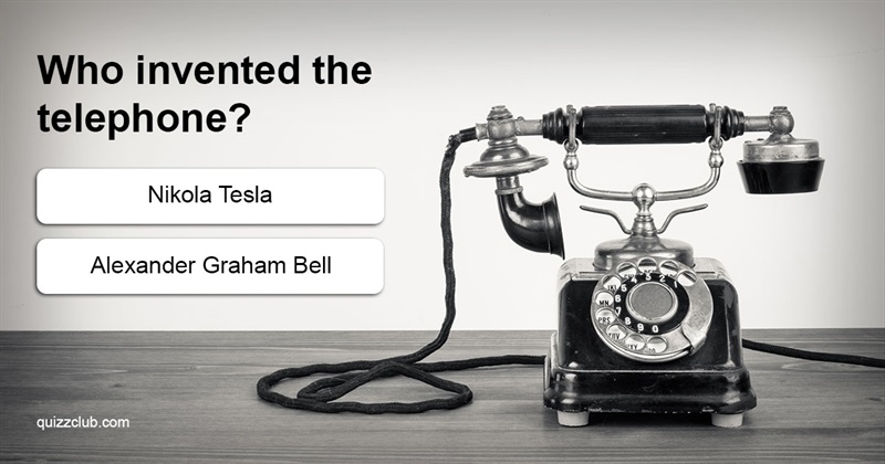 Science Quiz Test: Can You Name The Scientist According To The Invention?