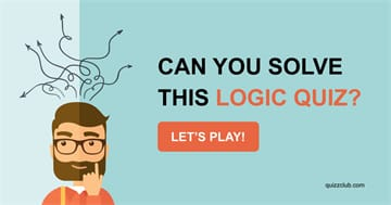 Quiz Test: Can You Solve This Logic Quiz?