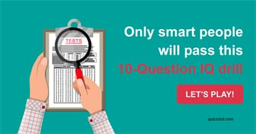 Quiz Test: Only Smart People Will Pass This 10-Question IQ Drill