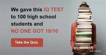 Quiz Test: We Gave This IQ Test To 100 High School Students And No One Got 10/10