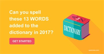 Quiz Test: Can You Spell These 13 Words Added To The Dictionary In 2017?