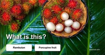 Quiz Test: Do You Know The Names Of These Weird Fruits?