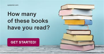 Quiz Test: How many of these books have you read?