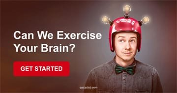 Quiz Test: Can We Exercise Your Brain?