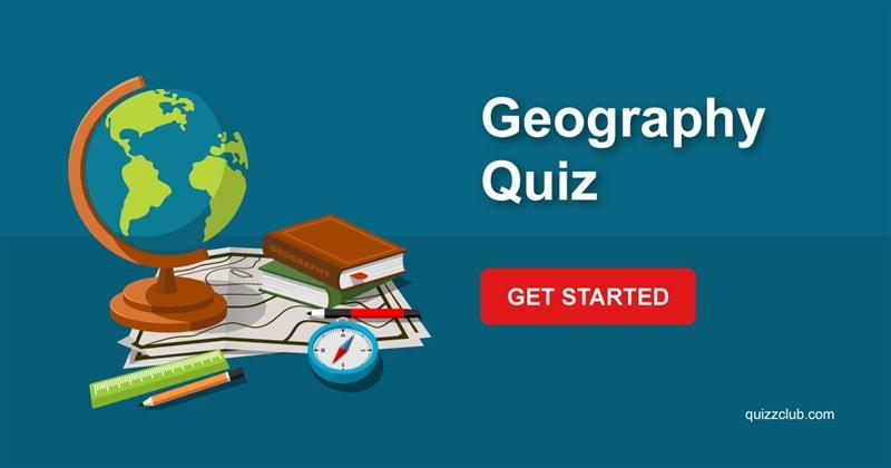 Geography Quiz Test: Geography Quiz