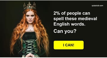 language Quiz Test: 98% Of Americans Couldn't Spell These 17 Medieval English Words