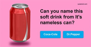 Quiz Test: Can You Name The Soft Drinks From Their Nameless Cans?