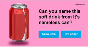 knowledge Quiz Test: Can You Name The Soft Drinks From Their Nameless Cans?