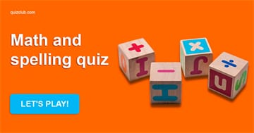 Science Quiz Test: Can You Pass This Mental Maths & Spelling Test?
