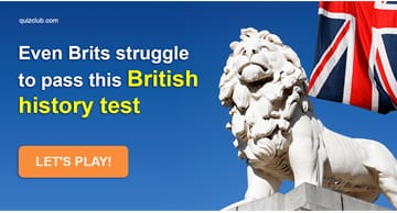 History Quiz Test: How well do you know British history?