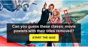Movies & TV Quiz Test: Can You Guess These Classic Movie Posters with their Titles Removed?