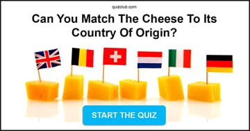 knowledge Quiz Test: Can You Match The Cheese To Its Country Of Origin?