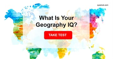 Geography Quiz Test: Can You Pass The Hardest Geography Quiz Ever?