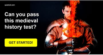 History Quiz Test: Can You Pass This Medieval History Test?