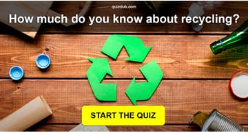 Nature Quiz Test: How Much Do You Know About Recycling?