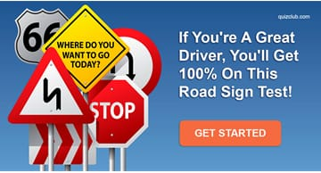 knowledge Quiz Test: If You're A Great Driver, You'll Get 100% On This Road Sign Test!