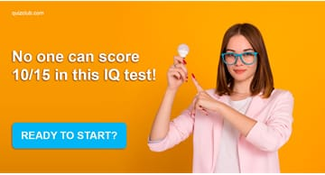 IQ Quiz Test: No One Can Score 10/15 In This IQ Test!