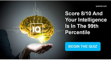 IQ Quiz Test: Score 8/10 And Your Intelligence Is In The 99th Percentile