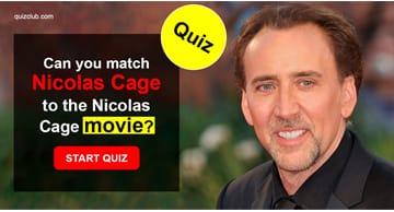 Movies & TV Quiz Test: Can you match Nicolas Cage to the Nicolas Cage movie?
