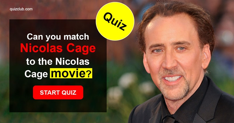 Movies & TV Quiz Test: Can you match Nicolas Cage to the Nicolas Cage movie?