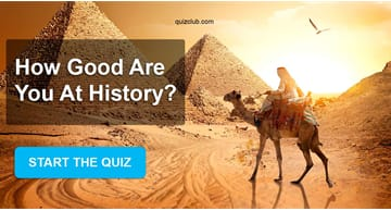 History Quiz Test: How Good Are You At History?