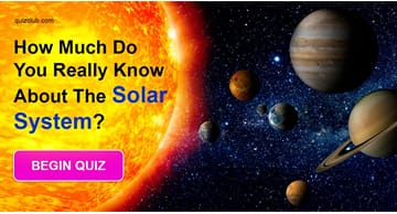 Geography Quiz Test: How Much Do You Really Know About The Solar System?