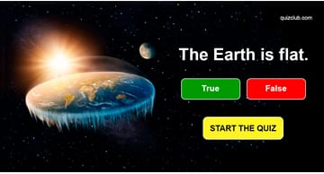 Science Quiz Test: Planet Earth Quiz. Can You Tell Fact From Fiction?