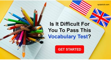 language Quiz Test: Can You Get A+ In This Easy Vocabulary Test?